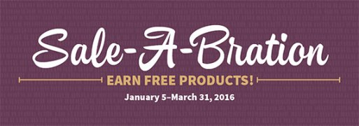 Sale-A-Bration: Earn Free Products - January 5-March 31, 2016