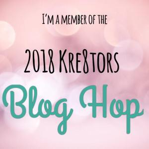 I'm a member of the 2018 Kre8tors Blog Hop